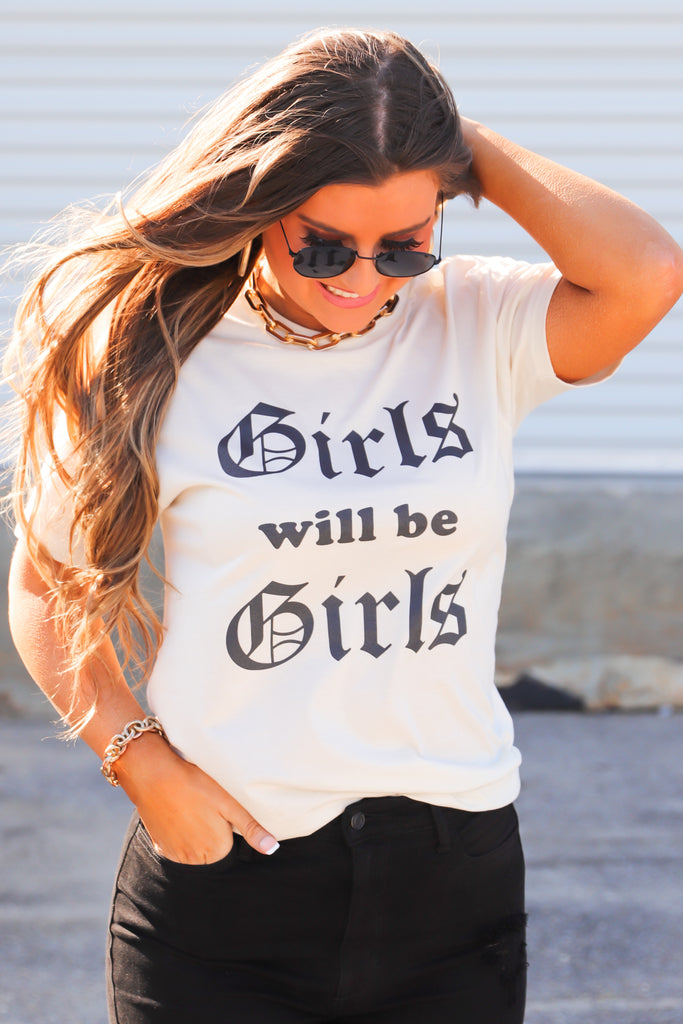 Girls Will Be Girls Graphic Top