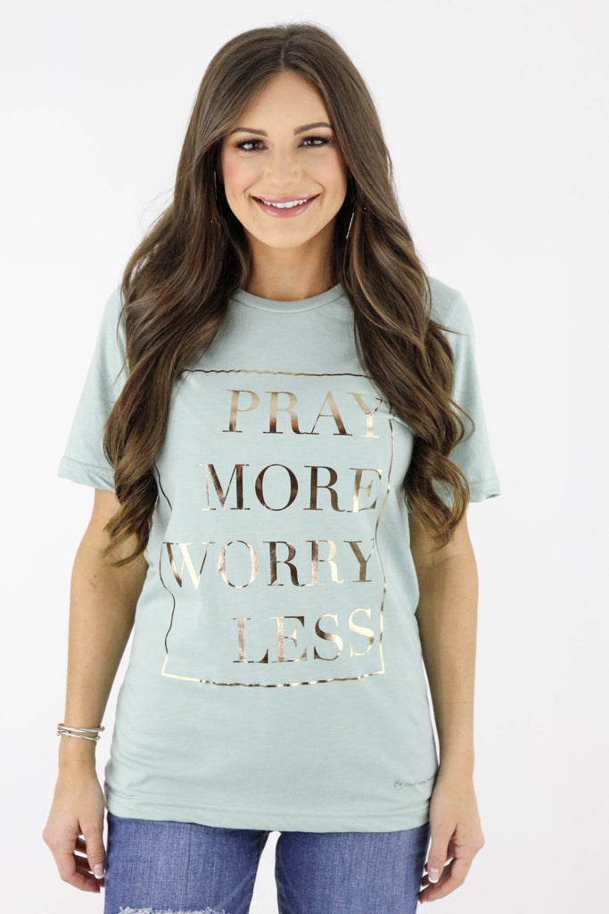 Pray More Worry Less Graphic Tee