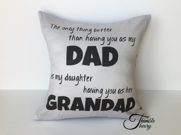 """Only thing better than having you"" Pillow"