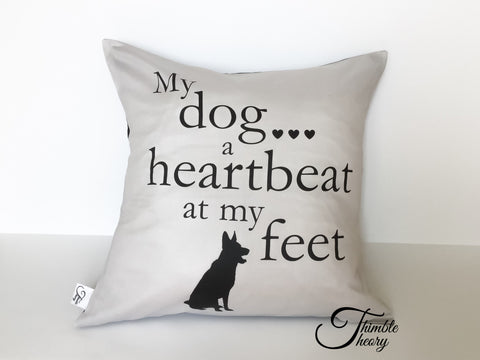 My Dog...a Heartbeat at My Feet Pillow