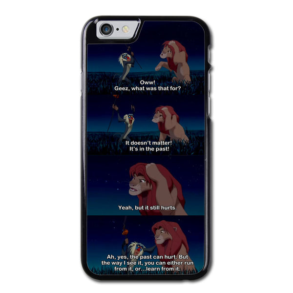 Lion King Rafiki Quote iPhone 6 Case