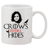 John Snow Crows Before Hoes White 11 oz. Printing Ceramic Coffee Mug