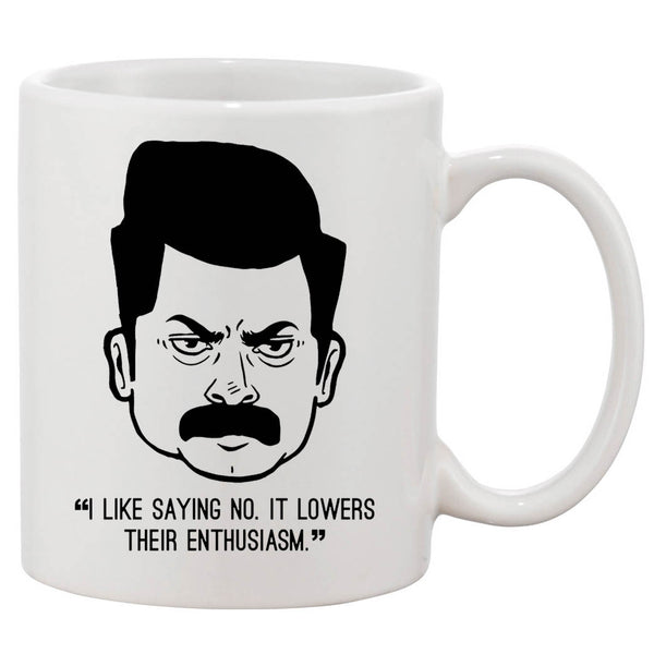 Ron Swanson Saying No White 11 oz. Printing Ceramic Coffee Mug