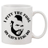 Mr Tea Pitty The Fool White 11 oz. Printing Ceramic Coffee Mug