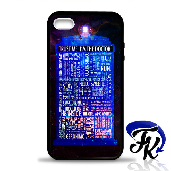 Dr Who Quote Phonecase, Case, Cover Plastic and Rubber for Samsung Galaxy Cases, iPhone Cases, iPod Cases