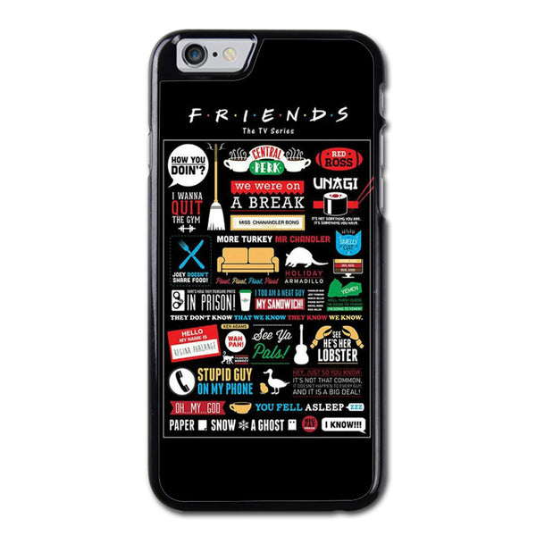 Friends Tv Show Quotes Phonecase For iPhone 6/6S Case