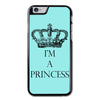 I'm a Princess Phonecase for iPhone 6/6S Case
