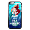 Keep Calm and Be a Mermaid Phonecase for iPhone 6/6S Plus