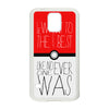 Pokemon Quote Phonecase for Samsung Galaxy S5