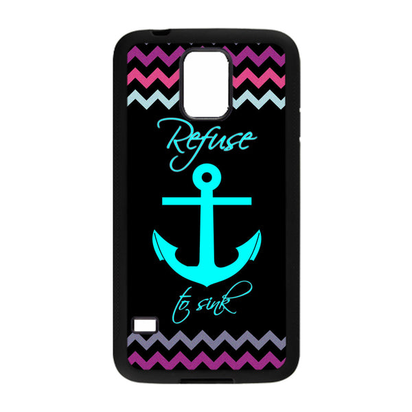 Refuse to Sink Anchor Phonecase for Samsung Galaxy S5