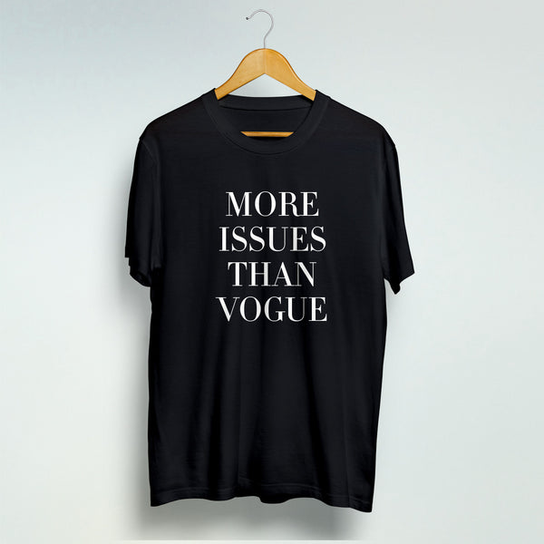 More Issues Than Vogue Black Cotton T Shirt For Women And Man Unisex T-Shirt