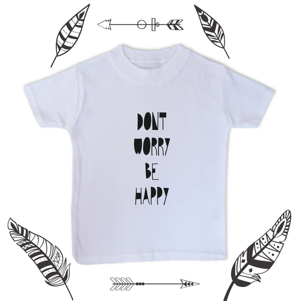 DONT WORRY TODDLER TEE