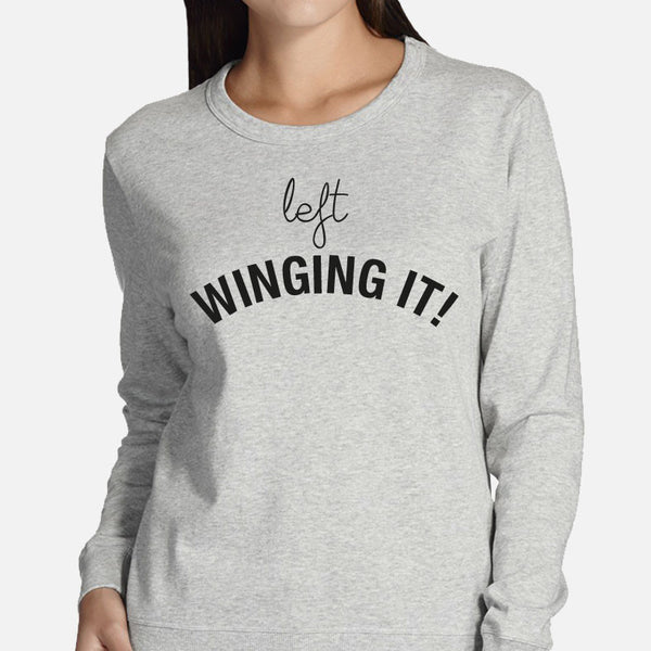 LEFT WINGING IT LADIES SWEAT TOP