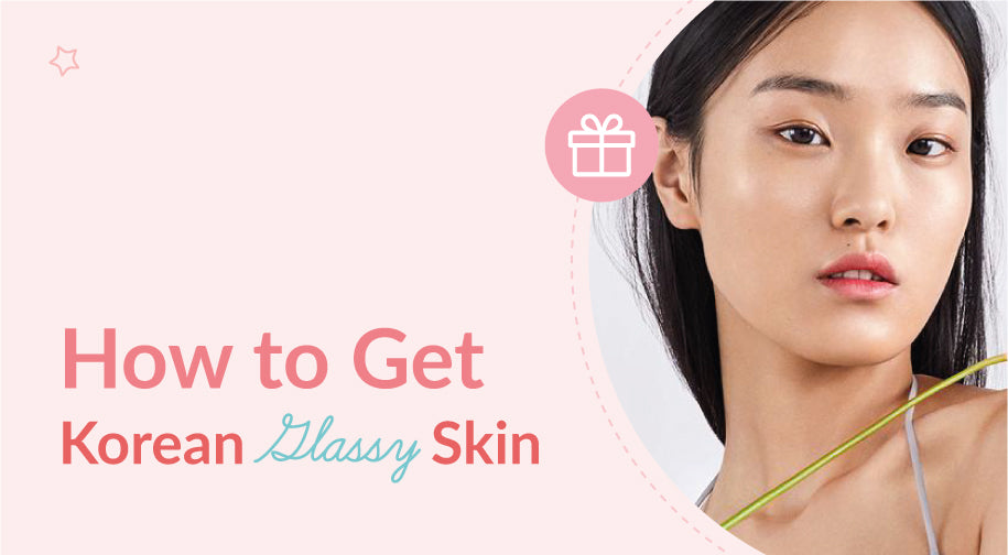 UNCOVER THE LATEST K-BEAUTY TREND: GLASS SKIN!