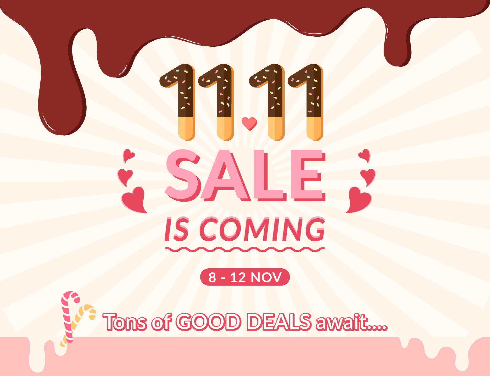 11.11 Is Coming!