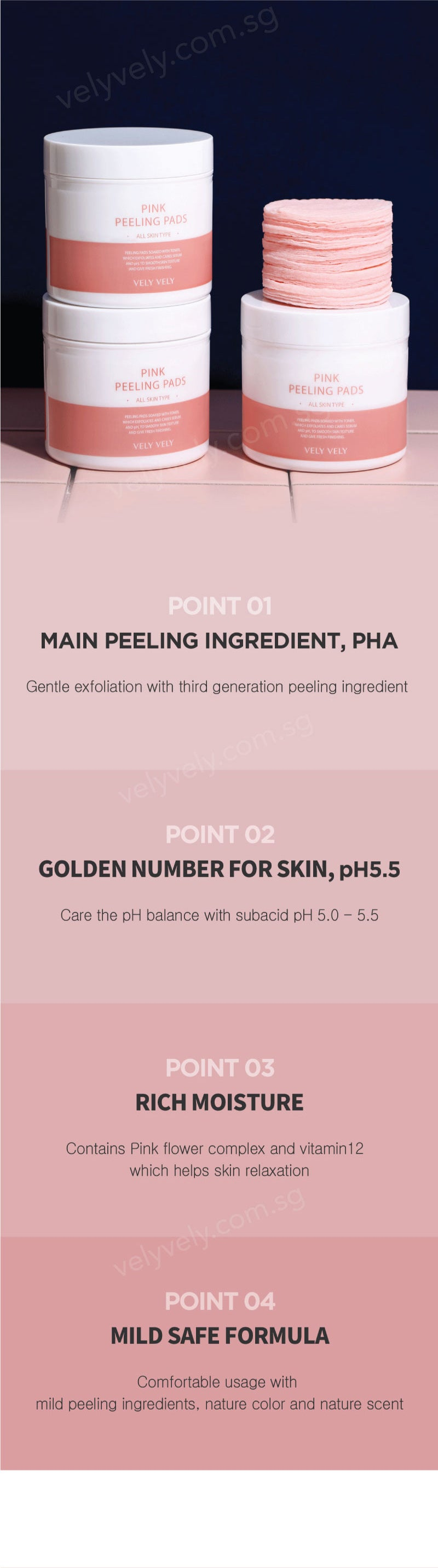 The main peeling ingredient for the Vely Vely Pink Peeling Pads are PHA! They are not only effective but super gentle on your skin! With a balance PH of 5.5 it keeps your skin balanced. With pink flower complex and vitamin 12, it helps keep your skin relax and moisturise. The Vely Vely Pink Peeling Pads is a mild safe formula that contains mild peeling ingredients, with no artificial colours or fragrances!