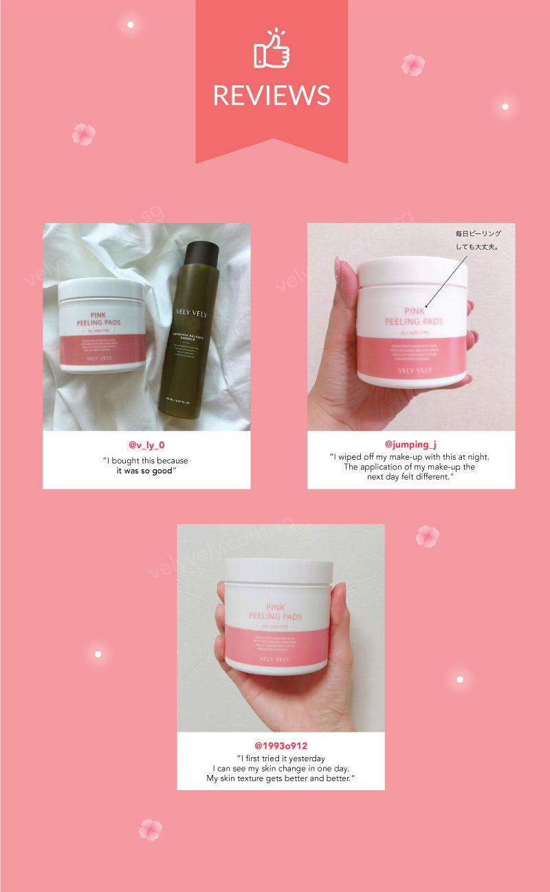 Here are some of the reviews done by our customers! Feel the difference in your skin the very next day using the Vely Vely Pink Peelings Pads!