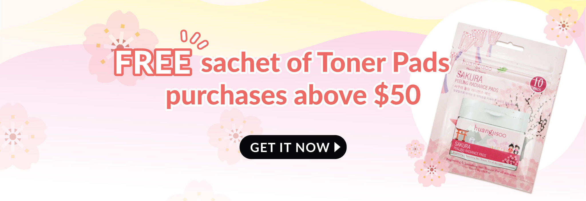 Get Free Sachet of Toner Pads with Purchase above $50