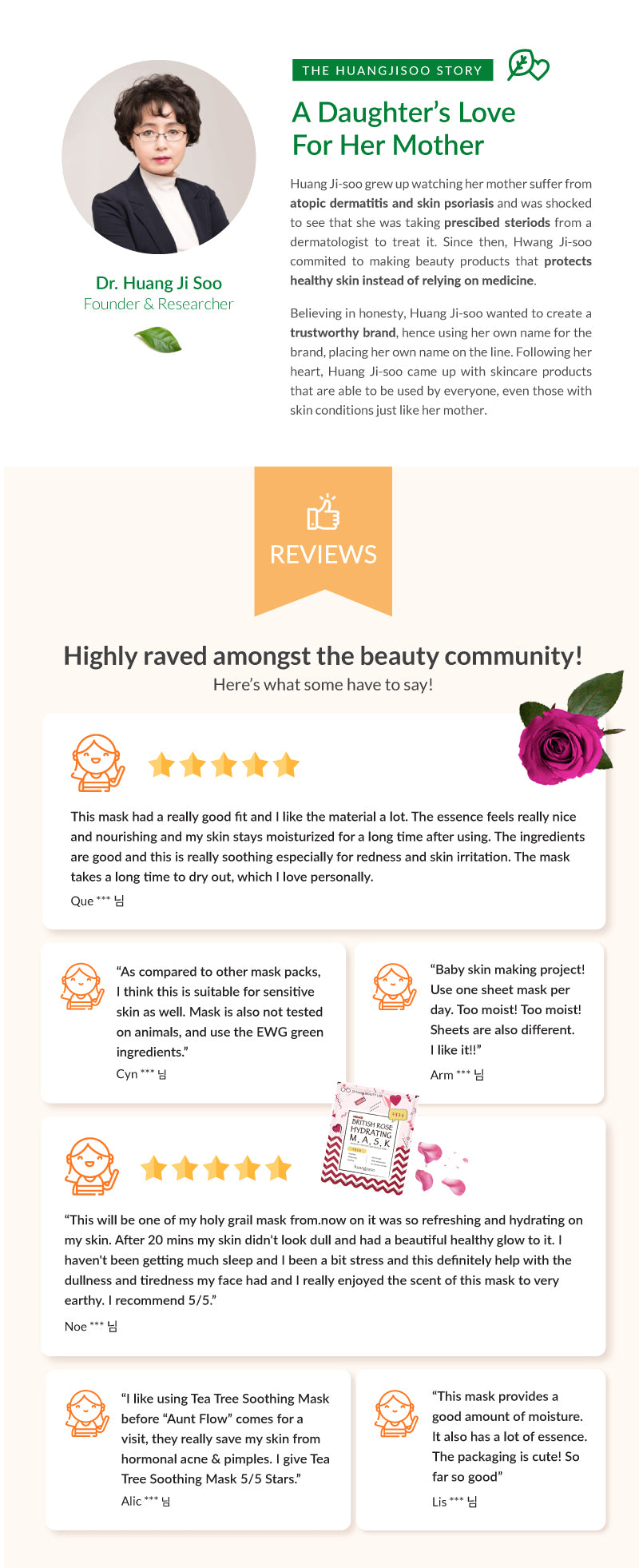 Founded by Dr. Huang Ji Soo with her passion to make the purest and organic skincare made for sensitive skin. Check out our reviews by fans here