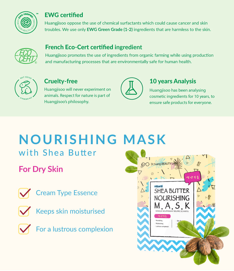 Huangjisoo Facial Mask is EWG Certified Organic and does not do testing on animals. Its cruelty-free approach is a growing trend in Korean Skincare. The Huangjisoo Shea Butter Nourishing mask helps to moisturise and hydrate your skin to give it a lustrous complexion like Korea Kpop Models