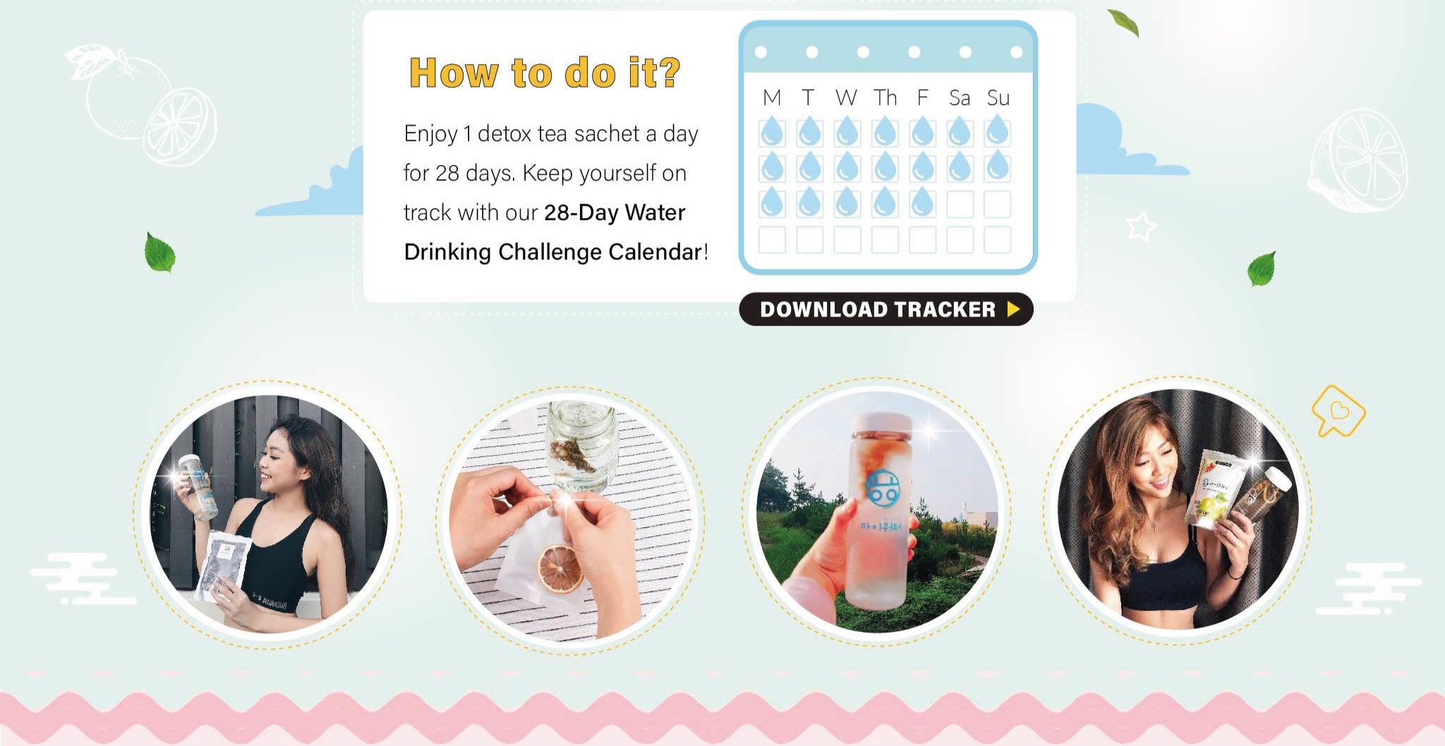 Download the Calender to keep track of your water intake today!