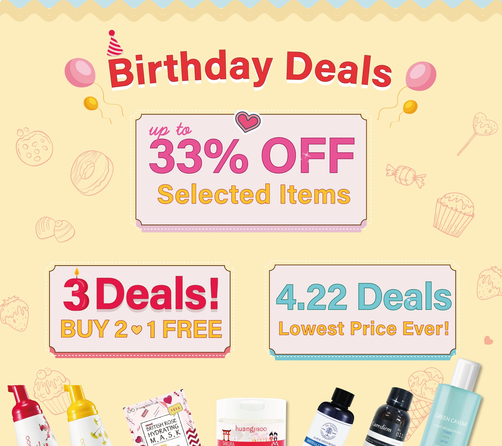 Check out our Amazing Birthday Deals!