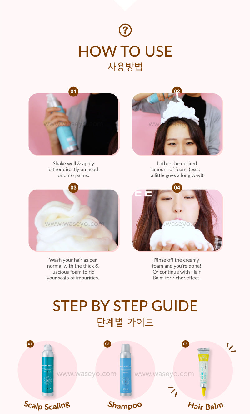 Here is a step by step guide on how to use! Wet your hair and squeeze foam onto your palm or direct to your hair. Scrub and shampoo as per normal. Rinse away and you are done!