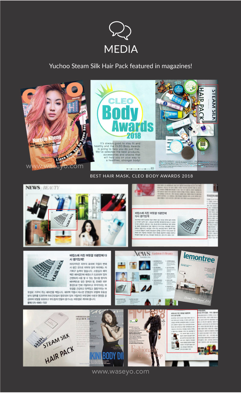 Best hair mask awarded by Cleo Body Awards 2018. Numerous features on Korean magazines.