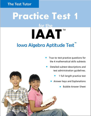 Practice Test for the IAAT (Iowa Algebra Aptitude Test eBook)