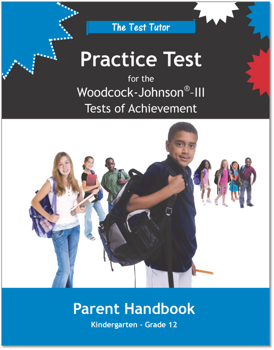 Practice Test for the Woodcock-Johnson® III Tests of Achievement