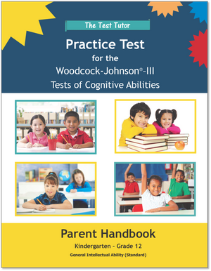 Practice Test for the Woodcock-Johnson® III Tests of Cognitive Abilities