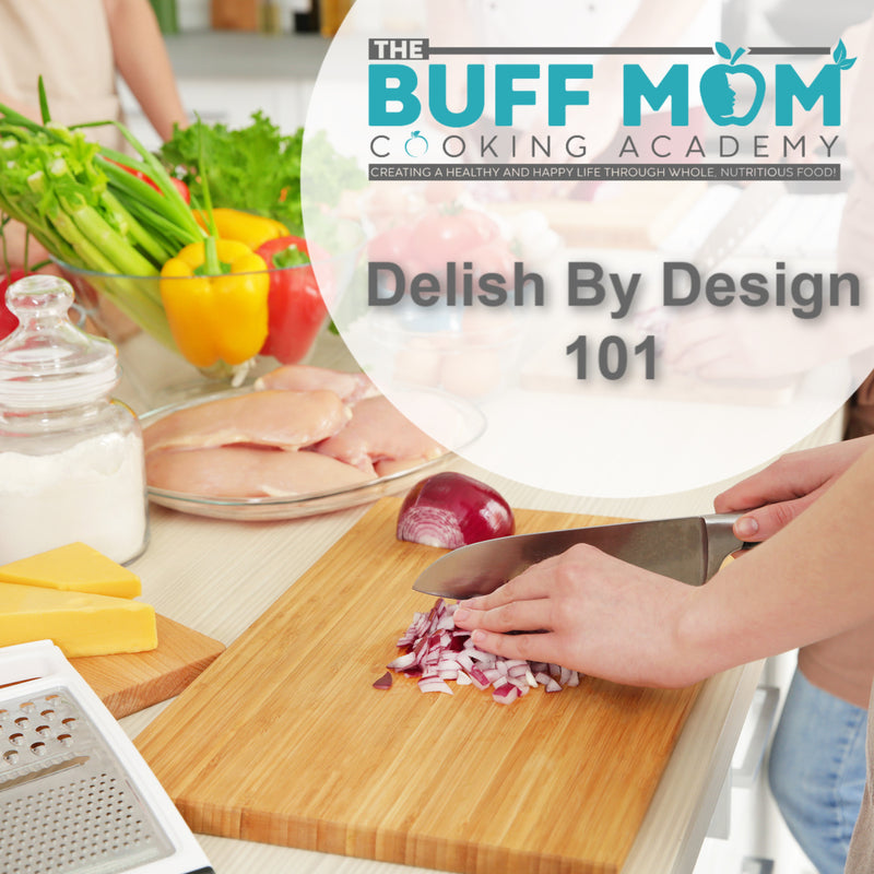 Delish By Design 101 - Jan. 18 2020