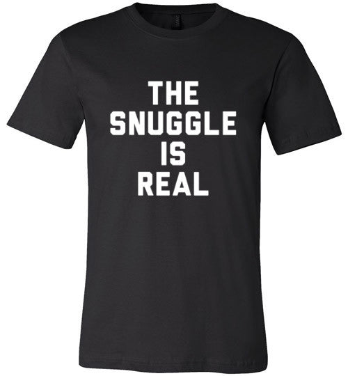 The Snuggle Is Real (White Text) | Unisex Black T-Shirt | Eternal Weekend - 2