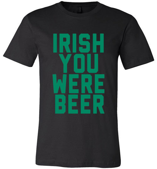Irish You Were Beer | St Paddy's Day Shirt | Unisex Gray T-Shirt | Eternal Weekend - 3