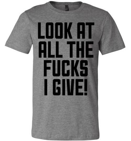 Look At All The Fucks I Give | Unisex White T-Shirt | Eternal Weekend - 2