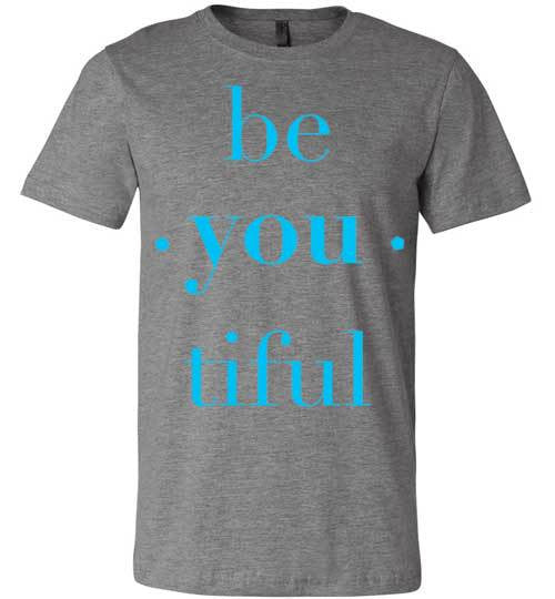 Be You Tiful | Unisex White T-Shirt | Eternal Weekend - 2