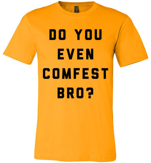 Do You Even Comfest Bro? | Unisex Gray T-Shirt | Eternal Weekend - 3