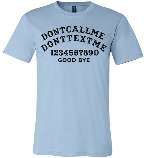 Don't Call Don't Text Ouija | Unisex Gray T-Shirt | Eternal Weekend - 3