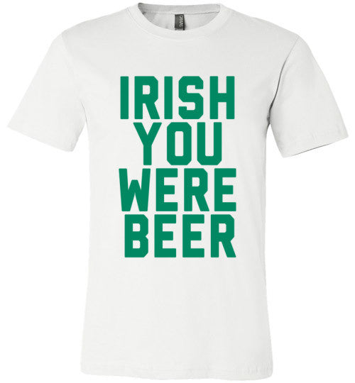 Irish You Were Beer | St Paddy's Day Shirt | Unisex Gray T-Shirt | Eternal Weekend - 2