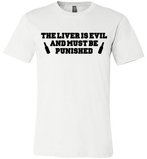 The Liver Is Evil And Must Be Punished | Unisex Gray T-Shirt | Eternal Weekend - 2