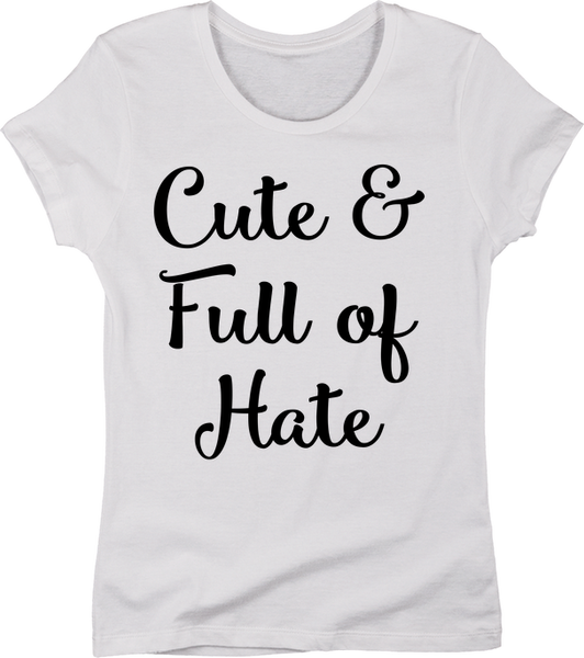 Cute & Full of Hate | Apparel | Eternal Weekend - 5