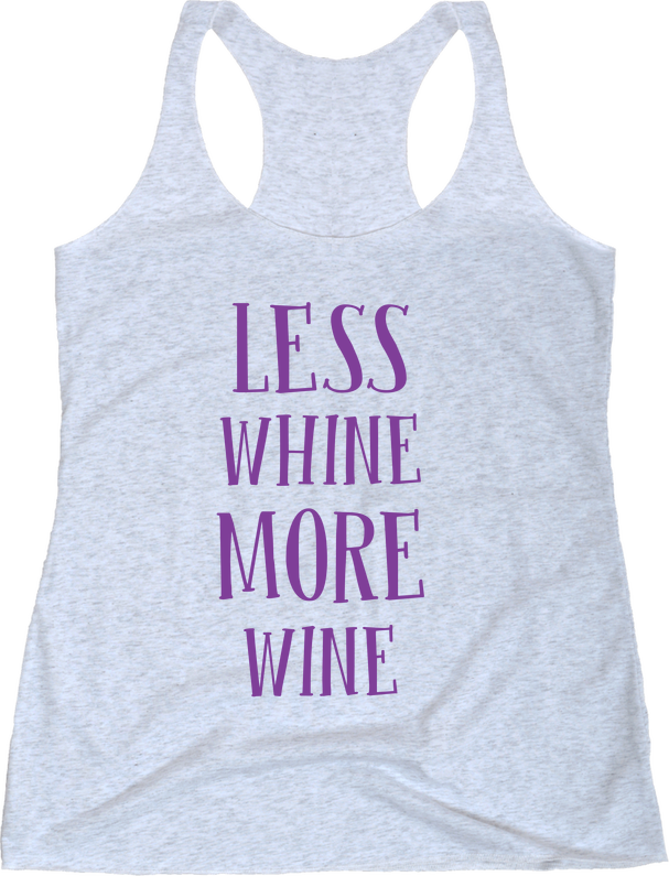 Less Whine More Wine | Apparel | Eternal Weekend - 1