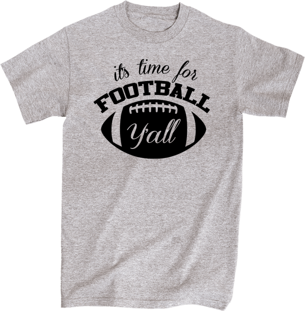 It's Time For Football Y'all | Apparel | Eternal Weekend - 1