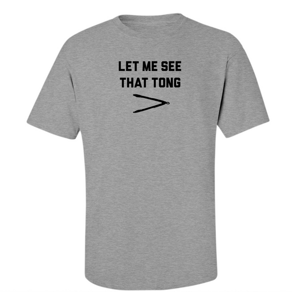 Let me see that Tong - Midweight Cotton Tee - JG