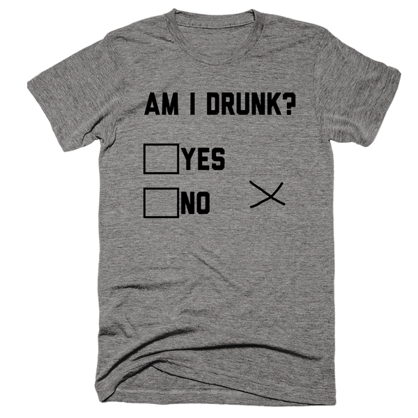 Am I Drunk? Yes/No/X | Unisex Gray T-Shirt | Eternal Weekend - 1
