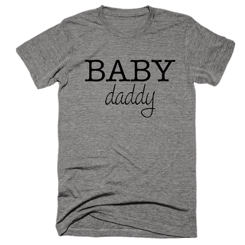 Baby Daddy | Unisex Gray T-Shirt | Eternal Weekend - 1