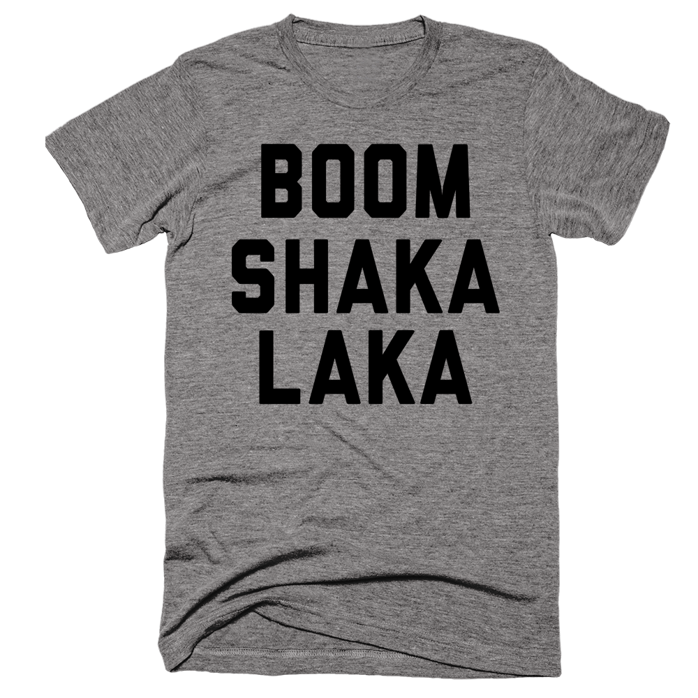 Boom Shaka Laka | Unisex Gray T-Shirt | Eternal Weekend - 1