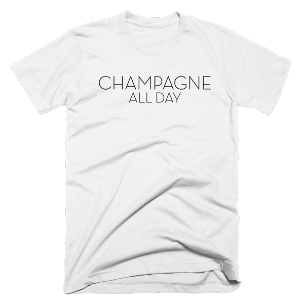 Champagne All Day | Unisex White T-Shirt | Eternal Weekend - 1