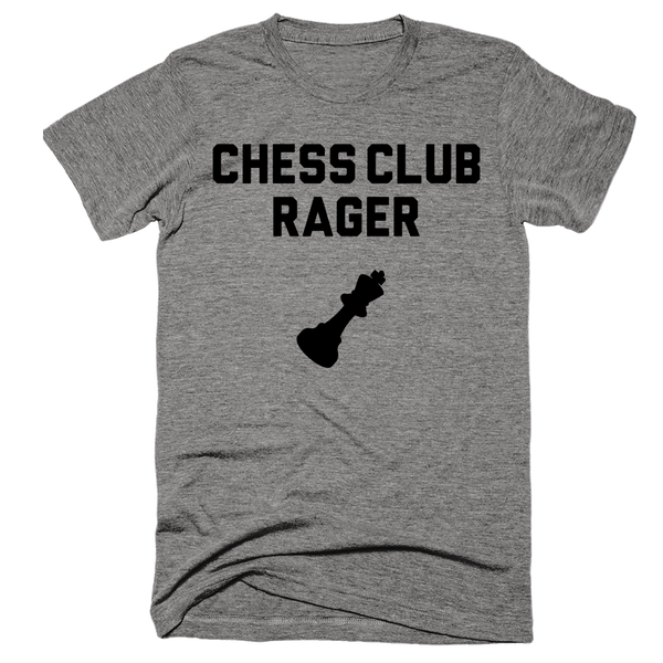 Chess Club Rager T-Shirt | Unisex Gray T-Shirt | Eternal Weekend - 1