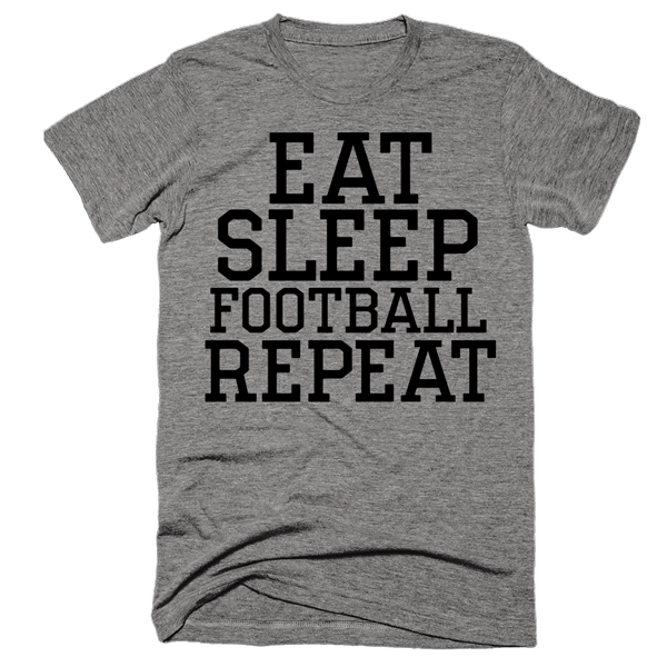 Eat Sleep Football Repeat | Unisex Gray T-Shirt | Eternal Weekend - 1